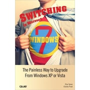 "Que® ""Switching to Microsoft Windows 7"" Book"
