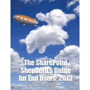 "Availtek ""The SharePoint Shepherd's Guide for End Users: 2013"" Book"