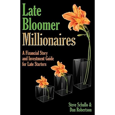 Late Bloomer Wealth Press