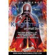 "Edgar Perez ""Knightmare on Wall Street"" Hardcover Book"