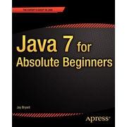 """Apress® """"Java 7 for Absolute Beginners"""" Book"""