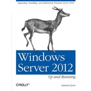 "O'Reilly Media® ""Windows Server 2012: Up and Running"" Book"