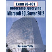 "Createspace™ ""Exam 70-461 Bootcamp: Querying Microsoft SQL Server 2012"" Book"