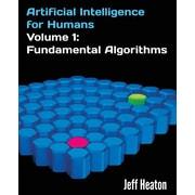 "Createspace™ ""Artificial Intelligence for Humans, Volume 1: Fundamental Algorithms"" Book"