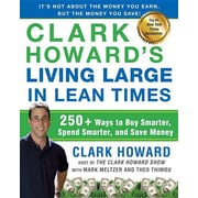 """Avery Publishing Group """"Clark Howard's Living Large in Lean Times"""" Paperback Book"""