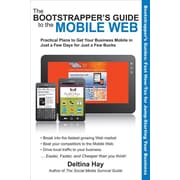 "Quill Driver Books ""The Bootstrapper's Guide to the Mobile Web"" Book"