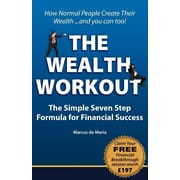 """Ecademy Press """"Wealth Workout - The Simple Seven Step Formula for Financial Success"""" Paperback Book"""