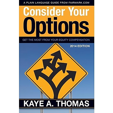 Fairmark Consider Your Options: Get the Most from Your Equity Compensation Paperback Book