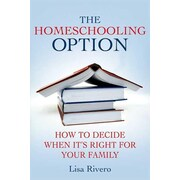 """Palgrave MacMillan """"The Homeschooling Option: How to Decide When It's Right for Yo.."""" Paperback Book"""