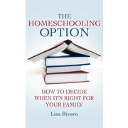 """Palgrave MacMillan """"The Homeschooling Option: How to Decide When It's Right for Yo.."""" Hardcover Book"""