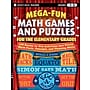 Jossey-Bass™ Mega-Fun Math Games and Puzzles for the
