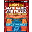 Jossey-Bass™ in.Mega-Fun Math Games and Puzzles for the Elementary Grade: Over 125 A..in. Paperback Book