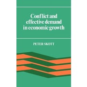 """Cambridge University Press """"Conflict and Effective Demand in Economic Growth """" Hardcover Book"""