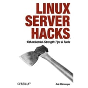 "O'Reilly Media® ""Linux Server Hacks"" Book"