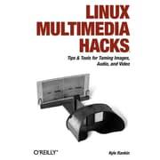 "O'Reilly Media® ""Linux Multimedia Hacks"" Book"