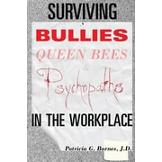 "Patricia G. Barnes ""Surviving Bullies, Queen Bees & Psychopaths in the Workplace"" Paperback Book"