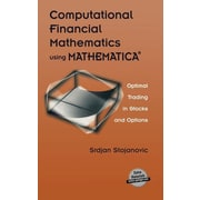 "Birkhauser ""Computational Financial Mathematics using MATHEMATICA"" Hardcover Book"