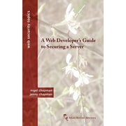 "Macavon Media ""A Web Developer's Guide to Securing a Server (Web Security Topics)"" Book"