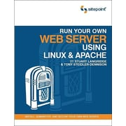 "Sitepoint® ""Run Your Own Web Server Using Linux and Apache"" Book"