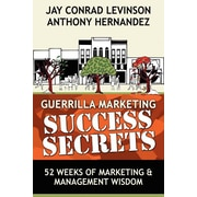 "Morgan James ""Guerrilla Marketing Success Secrets"" Paperback Book"