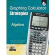 Shell Education in.Graphing Calculator Strategies: Algebrain. Paperback Book, Grade 6th-12th