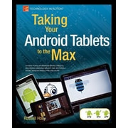 """Apress® """"Taking Your Android Tablets to the Max"""" Book"""