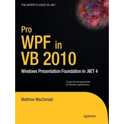 "Apress® ""Pro WPF in VB 2010: Windows Presentation Foundation in .Net 4"" Book"