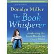 Tantor Media in.The Book Whisperer: Awakening the Inner Reader in Eve..in. Audio CD Audiobook, Grade 6th