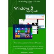 """Createspace™ """"Windows 8 Superguide"""" Book"""