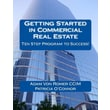 Veritas Real Estate Group in.Getting Started in Commercial Real Estate Ten Step...in. Paperback Book