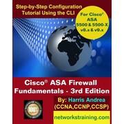 "Createspace™ ""Cisco ASA Firewall Fundamentals - 3rd Edition"" Book"