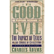 "Madison Books ""For Good and Evil: The Impact of Taxes on the Course of Civilization"" Paperback Book"