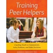 Search Institute in.Training Peer Helpers: Coaching Youth to Communicate, Solve Prob..in. Paperback Book