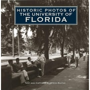 "Turner ""Historic Photos of the University of Florida"" Hardcover Book"