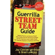 "Guerrilla Marketing Press ""Guerrilla Street Team Guide"""