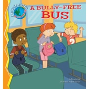 "Looking Glass Library ""A Bully-Free Bus"" Library Binding Book"