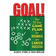 Linden Publishing in.Goal!: Your 30-Day Game Plan for Business and Career Successin. Paperback Book