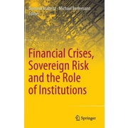 """Springer """"Financial Crises Sovereign Risk and the Role of Institutions"""" Hardcover Book"""