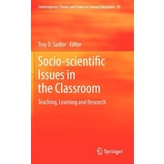 """Springer """"Socio-Scientific Issues in the Classroom: Teaching, Learning an.."""" Vol. 39 Hardcover Book"""