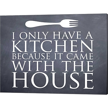 Evive Designs 'I Only Have a Kitchen' by Susan Newberry Textual Art on Canvas