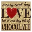 Fetco Home Decor Percher Money Can'T Buy Love But It Can Buy Lots of Chocolate Textual Art