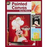Painted Canvas Home Decor (Leisure Arts #22563)