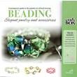 Beading: Elegant Jewelry and Accessories (Craft Box)