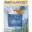 Paint-A-Pocket (Leisure Arts #22531)