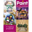 Paint for the Holidays (Leisure Arts #22596)