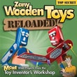 Zany Wooden Toys Reloaded!: More Wild Projects from the Toy inventor's Workshop