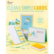 Clean & Simple Cards: Quick, Easy Projects that Celebrate the Basics of Design Theory (Annie's Attic: Paper Crafts)