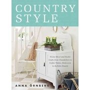 Country Style: Home Decor and Rustic Crafts from Chandeliers to Coffee Tables, Bedcovers to Bulletin Boards