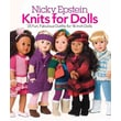 Nicky Epstein Knits for Dolls: 25 Fun, Fabulous Outfits for 18-inch Dolls