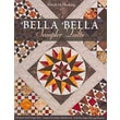 Bella Bella Sampler Quilts: 9 Projects with Unique Sets inspired by italian Marblework Full-Size Paper-Piecing Patterns